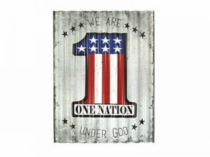 SIGN CORRUGATED METAL WE ARE ONE NATION UNDER GOD 12X16
