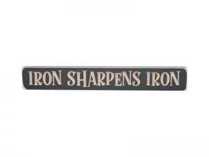 "ENGRAVED WOOD SIGN ""IRON SHARPENS IRON"" IRON ORE 1.75X12"