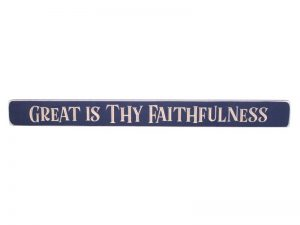 """ENGRAVED WOOD SIGN """"GREAT IS THY FAITHFULNESS"""" NAVY 1.75X18"""