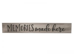 """ENGRAVED WOOD SIGN """"MEMORIES MADE HERE"""" SAGE 3.5X24"""