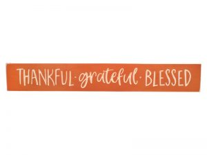 "ENGRAVED WOOD SIGN ""THANKFUL GRATEFUL BLESSED"" TERRA COTTA 3.5X24"