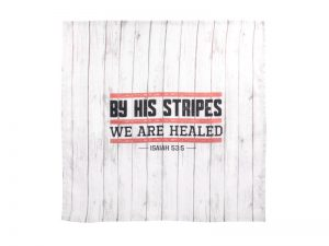 PRAYER CLOTH BY HIS STRIPES IS. 53:5 PK6