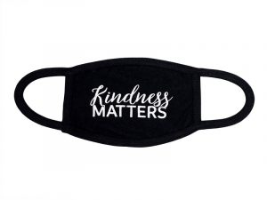 FACE MASK CLOTH KINDNESS MATTERS